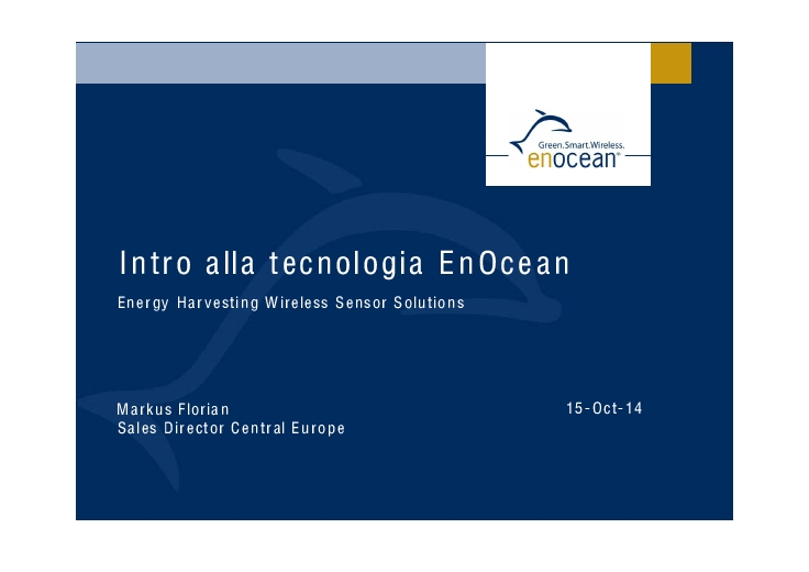 Intro alla tecnologia EnOcean. Energy Harvesting Wireless Sensor Solutions