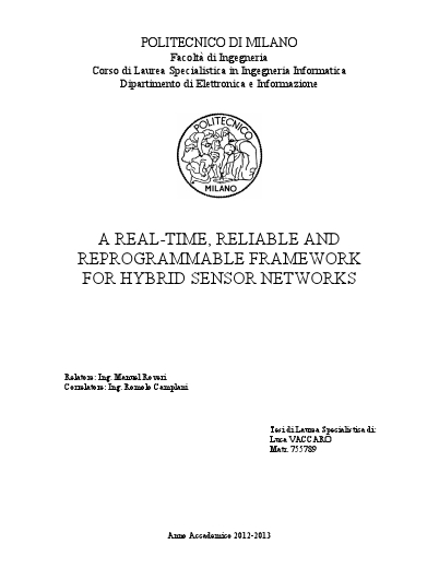 A real time, reliable and reprogrammable framework for hybrid sensor networks