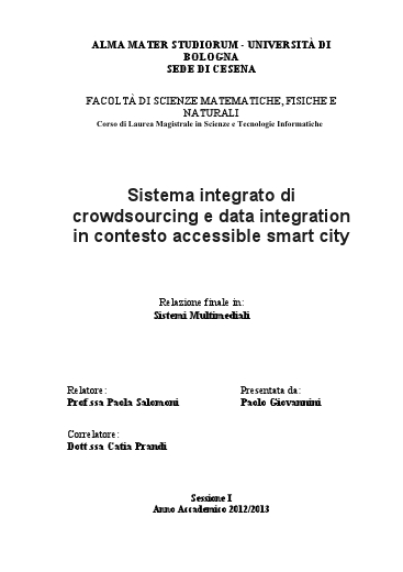 Sistema integrato di crowdsourcing e data integration in contesto accessible smart city