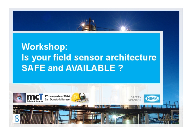 Is your field sensor architecture safe and available?