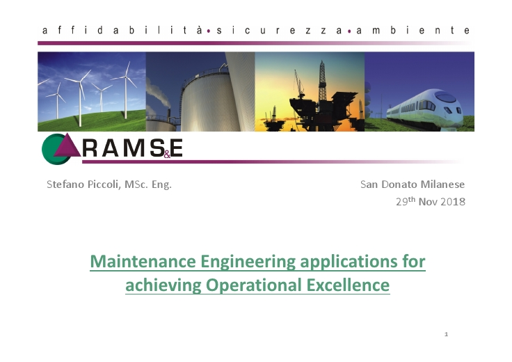 Maintenance Engineering applications for achieving Operational Excellence