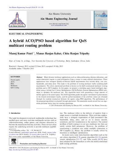 A hybrid ACO/PSO based algorithm for QoS multicast routing problem