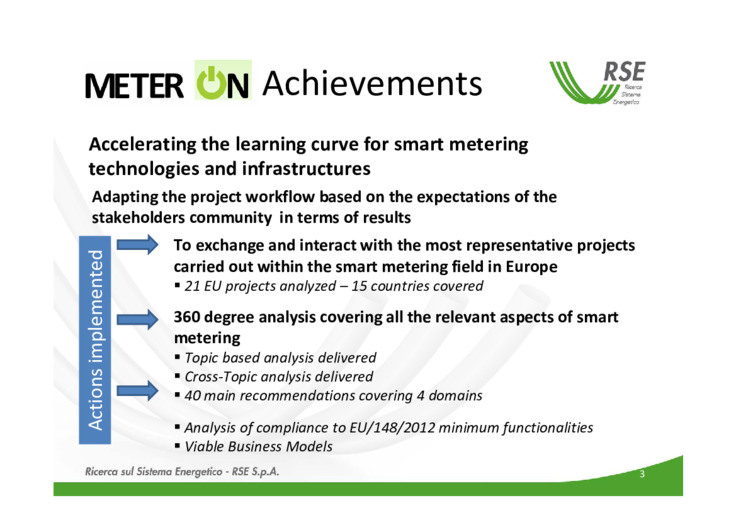 Accelerating the learning curve for smart metering technologies and infrastructures