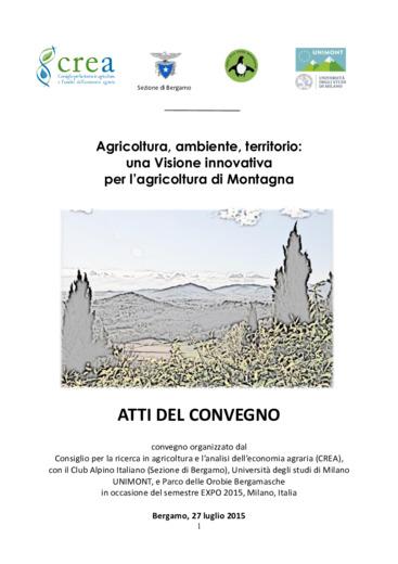 Agricoltura, ambiente, territorio: una Visione innovativa per l