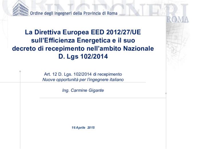 Art. 12 D. Lgs. 102/2014 di recepimento - nuove opportunità