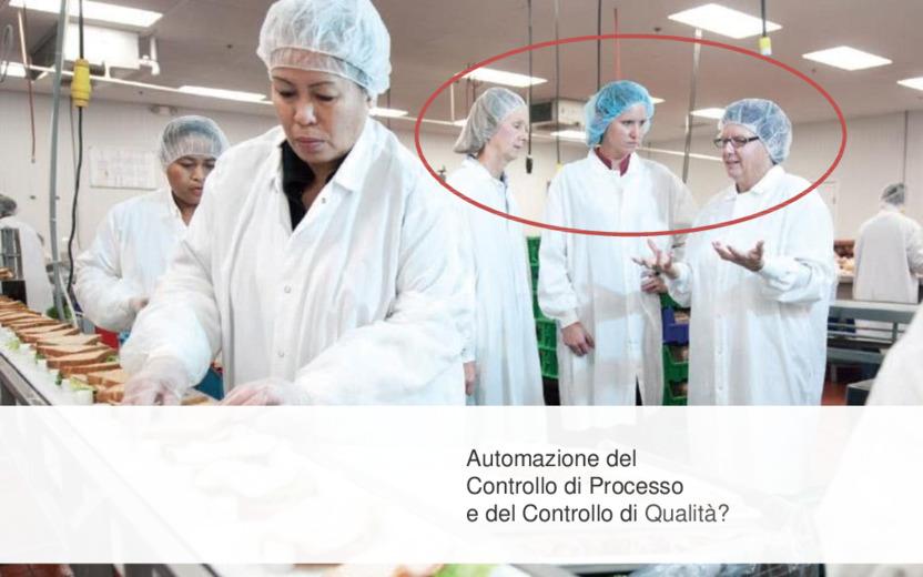Automazione, controllo e qualità dei processi produttivi nell'industria alimentare. Caso