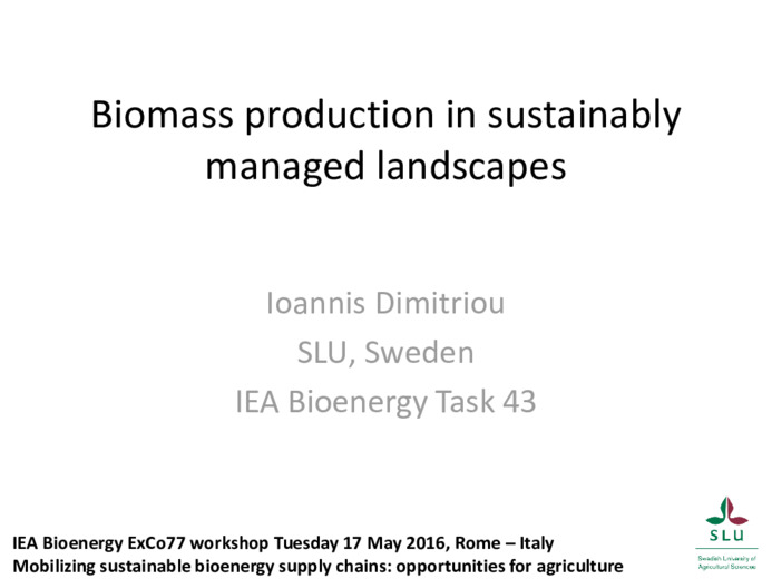 Biomass production in sustainably managed landscapes