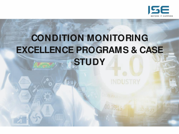 Condition Monitoring excellence programs & Case Study