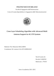 Cross layer scheduling algorithm with advanced multi antenna support for