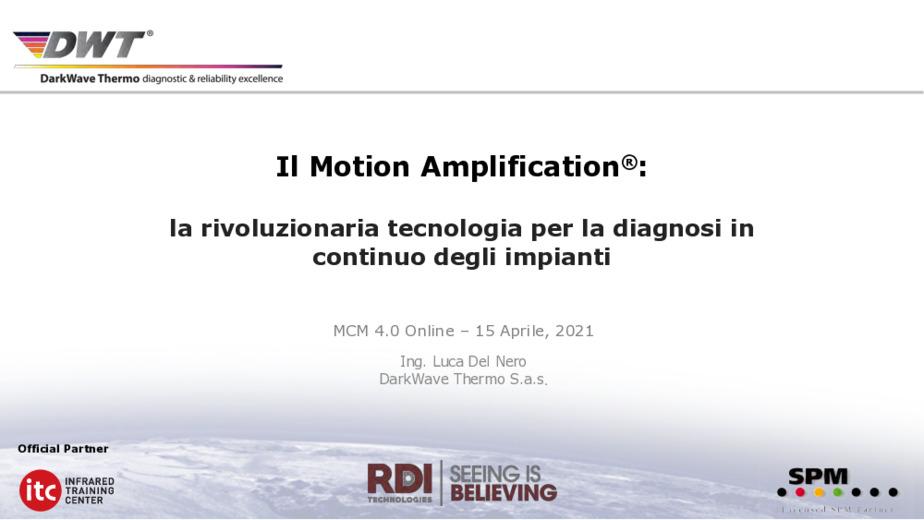 Manutenzione industriale - Il Motion Amplification: la rivoluzionaria tecnologia per