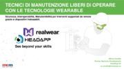 Realtà aumentata - Tecnici di manutenzione industriale liberi di operare