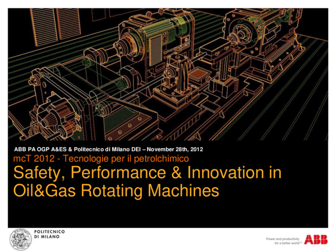 Safety, Performance & Innovation in Oil&Gas Rotating Machines