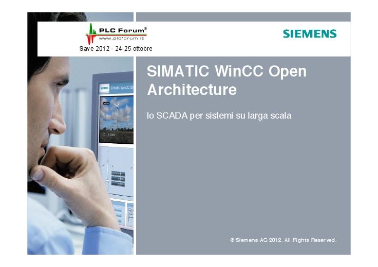 WinCC Open Architecture: lo SCADA per sistemi su larga scala