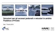 Soluzioni per gli accessi pedonali e veicolari in ambito pubblico